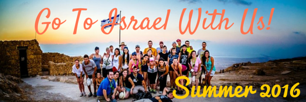 Go To Israel With Us!